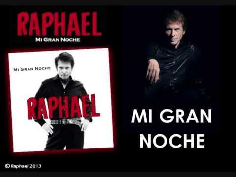 Raphael Mi Gran Noche Album Mi Gran Noche 2013 Youtube