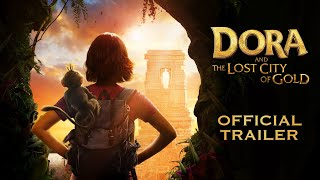 dora and the lost city of gold official trailer paramount pictures