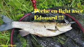 Pêche en light avec Edouard !!!