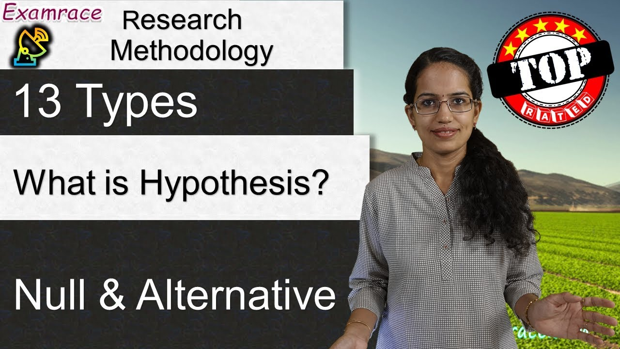Download What is Hypothesis? (Part 1 of 2) 13 Types of Hypothesis (Null & Alternative) - Research Methodology