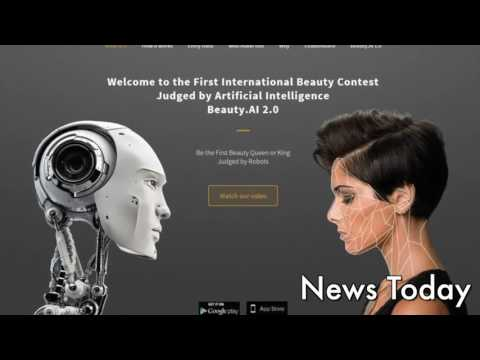 Robots judge beauty contest, and it doesn't go well | News Today