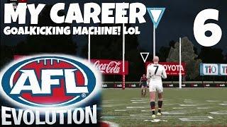 AFL EVOLUTION! MY CAREER EP 6 - GOALKICKING MACHINE! LOL!!!