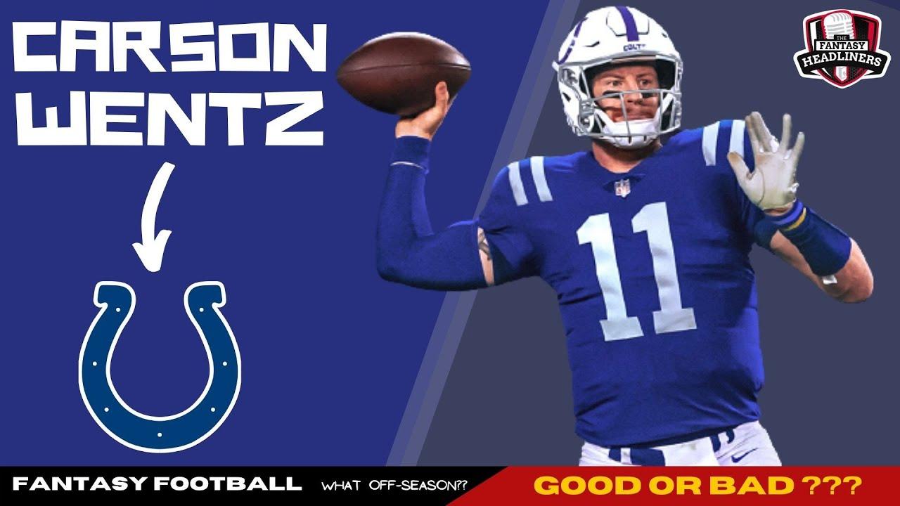 2021 Fantasy Football - Carson Wentz Trade  - Fantasy Football Advice