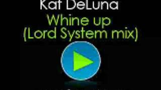 Kat Deluna - Whine up (Lord System mix)