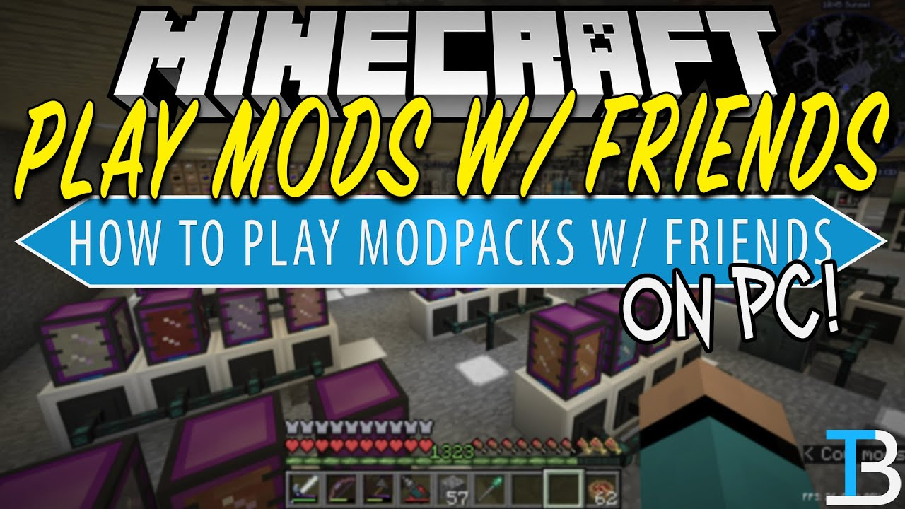 How to Play Modded Minecraft with Your Friends YouTube