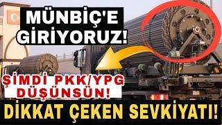 BARIŞ PINARI HAREKATI SON DAKİKA SON DURUM GÖRÜNTÜLERİ MÜNBİÇ OPERASYONU SURİYE MİLLİ ORDUSU YPG