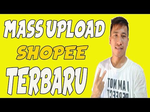 cara-upload-produk-massal-shopee-terbaru-update-agustus-2020