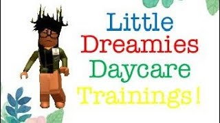 Little Dreamies Daycare Trainings ROBLOX