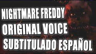 NIGHTMARE FREDDY ORIGINAL VOICE SUB ESPAÑOL - LA VOZ DE NIGHTMARE FREDDY | ZellenDust