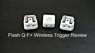 Flash Q Wireless Trigger Review-Worlds Smallest Flash Triggers!