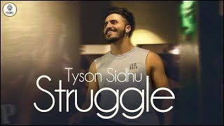 Struggle (FULL SONG)    Tyson sidhu   Kru172   Latest Punjabi Song 2018