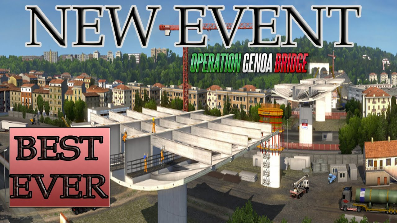 New Euro Truck Simulator 2 Event - Operation Genoa Bridge