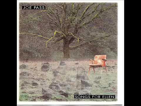 Joe pass Song for Ellen (Full álbum)