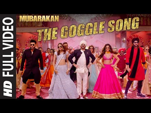 "Mubarakan ""The Goggle Song"" Full Video | Anil Kapoor, Arjun Kapoor, Ileana D'Cruz, Athiya Shetty"