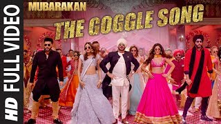"Mubarakan ""The Goggle Song"" Full Video 