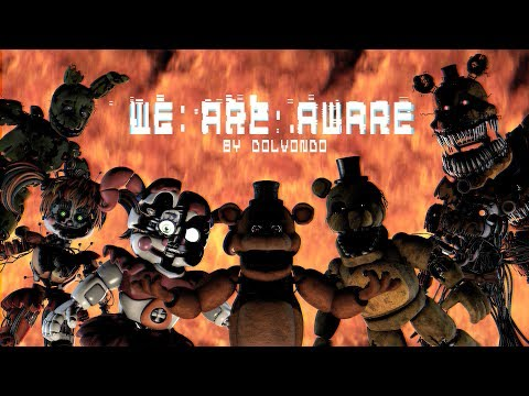 [FNAF ANNIVERSARY SFM] Sentience of the souls || We Are Aware Music Video
