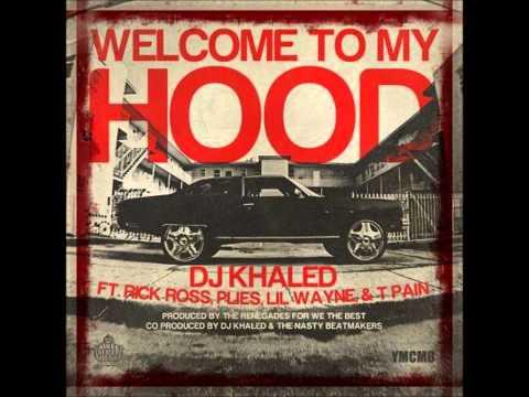 DJ Khaled - Welcome To My Hood  °Official Remix° mp3