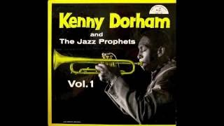 Kenny Dorham and The Jazz Prophets.
