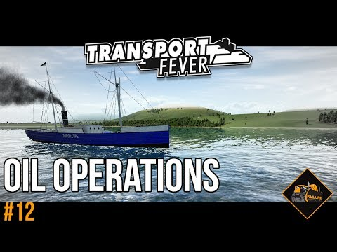 Oil Operations | Transport Fever The Alps gameplay #12