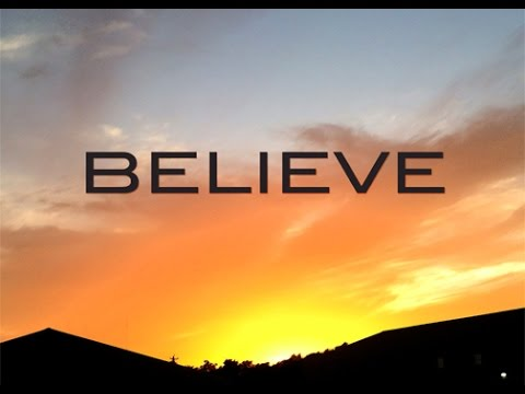 BELIEVE (Short Movie)