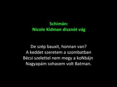 Schimán - Nicole Kidman disznót vág (karaoke)
