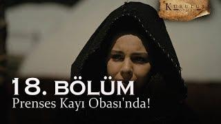 Prenses Kayı Obasında - Kuruluş Osman 18. Bölüm