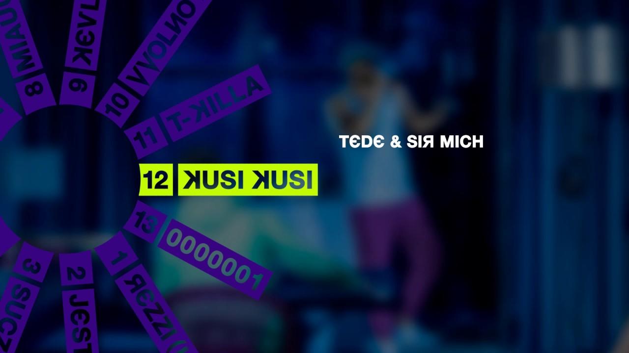 TEDE & SIR MICH – KUSI KUSI / SKRRRT / 2017