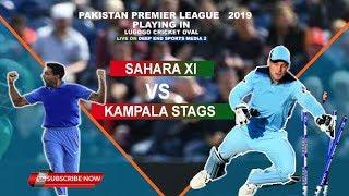 SAHARA XI VS KAMPALA STAGS  :LIVE CRICKET LIVE