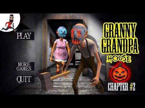 👻CHAPTER 2 🎃Halloween Mode 🎃Grandpa And Granny House Escape ► Full GamePlay
