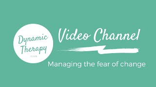 Managing the fear of change