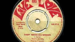 PRINCE JAZZBO - Every nigger is a winner + version (1975 live & love uk press)