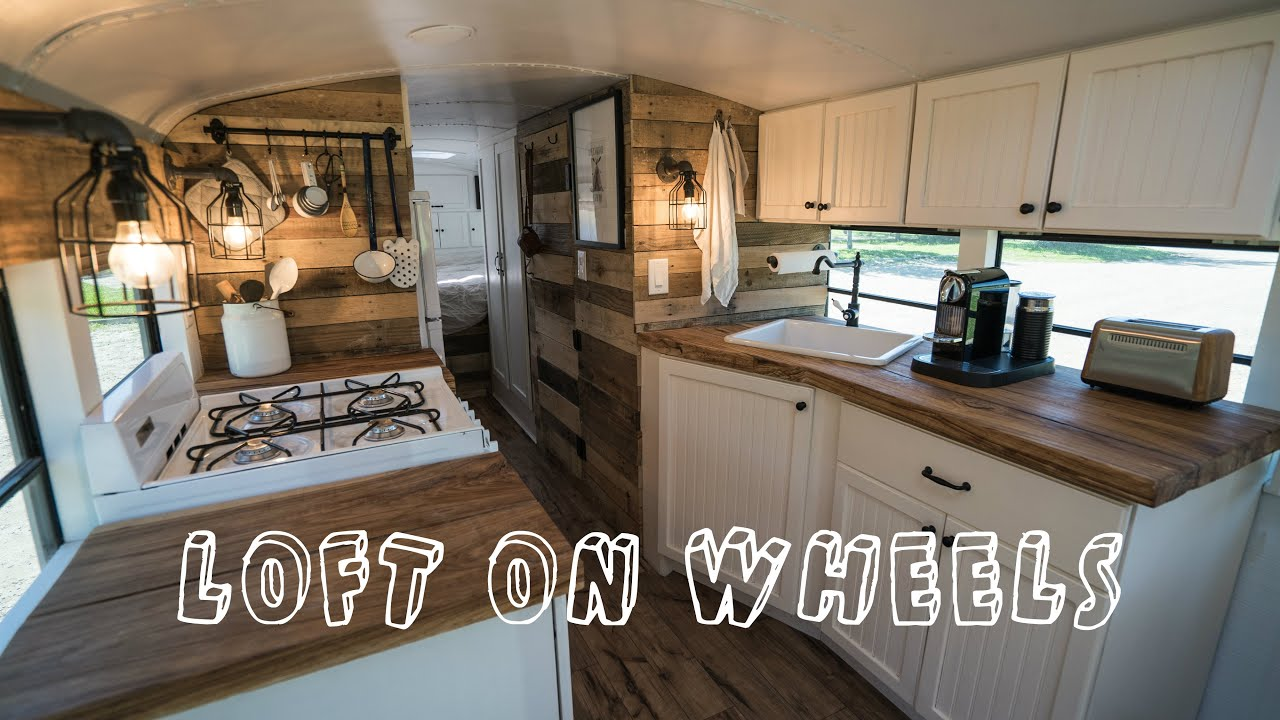 School Bus Turned Into Loft On Wheels   Tiny House   YouTube