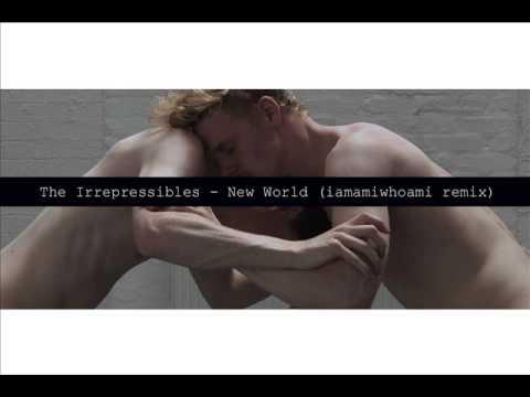 The Irrepressibles - New World (iamamiwhoami remix)