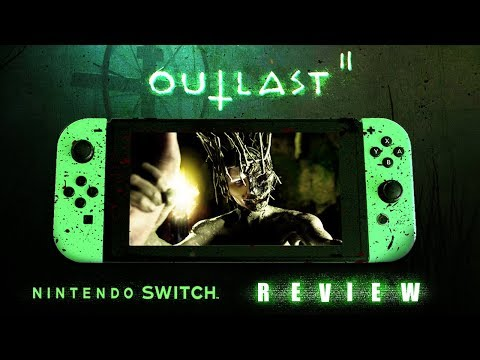 OUTLAST 2 Is The Best Looking Nintendo Switch Port, Period