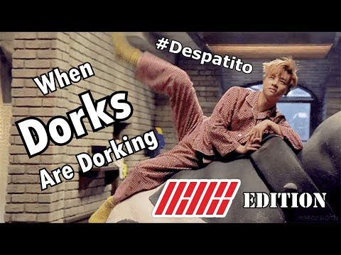 When Dorks Are Dorking   iKON EDITION (Funny Moments)