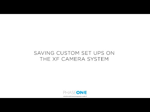 Support | Saving Custom setups on the XF Camera System | Phase One