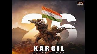 KARGIL VIJAY DIWAS -  QUOTES BY SOLDIERS