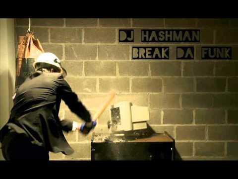 Dj Hashman - Break Da Funk