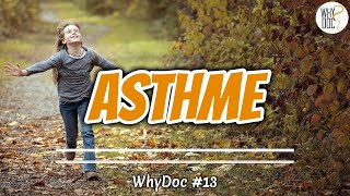 Asthme - WhyDoc #13