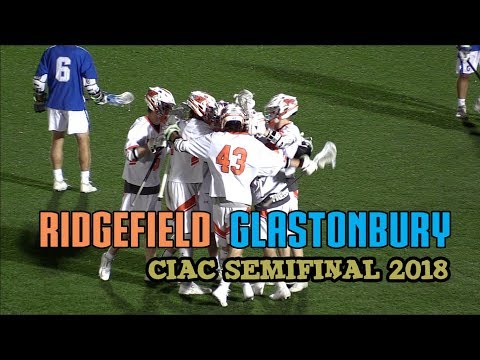Ridgefield 6 Glastonbury 5 - Boys Lax (CIAC Semifinal 2018)