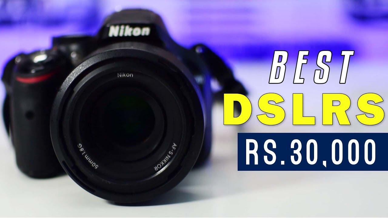 4 Best Dslr Cameras Under Rs 30000 2018 2019 Best Budget Dslr