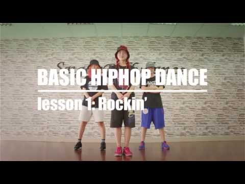 BASIC HIPHOP DANCE - Bài 1: Rockin