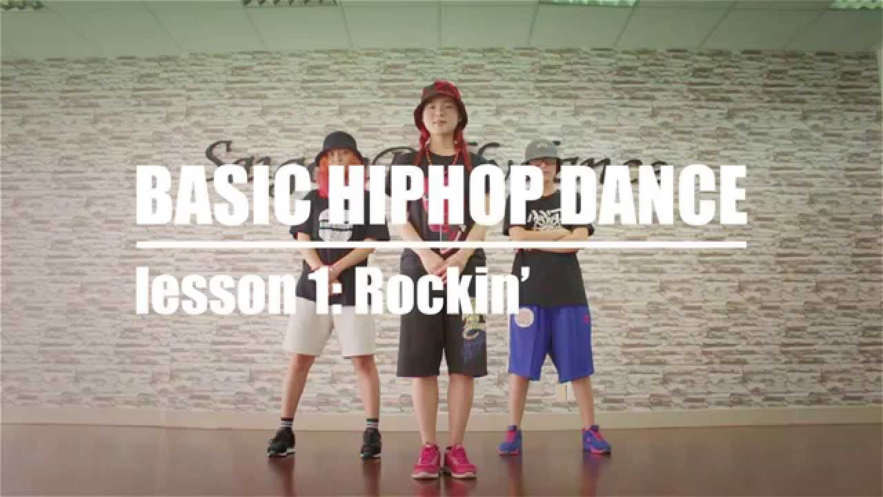 BASIC HIPHOP DANCE – Bài 1: Rockin' – Dạy nhảy Hiphop căn bản cùng dancer Lykio