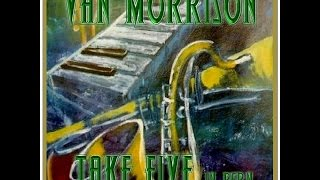 Van Morrison - Take 5 From Bern