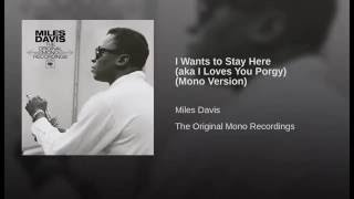 I Wants To Stay Here (aka I Loves You Porgy) (Mono Version)