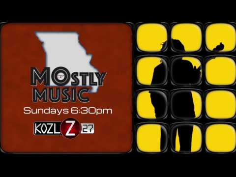 MOstly Music on KOZL 27-Sundays 6:30