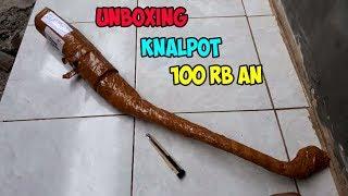 UNBOXING KNALPOT CHA 100RBAN