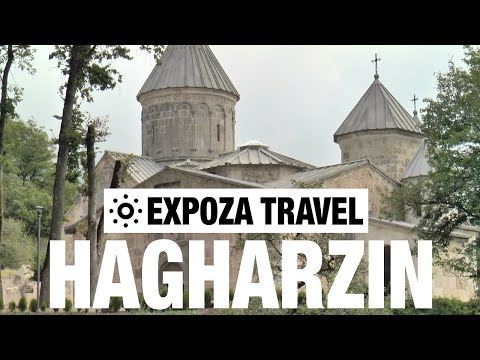 Hagharzin (Armenia) Vacation Travel Video Guide