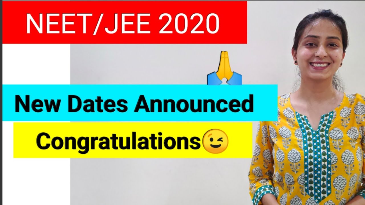 NEET 2020 | Latest Update | New Dates Announced