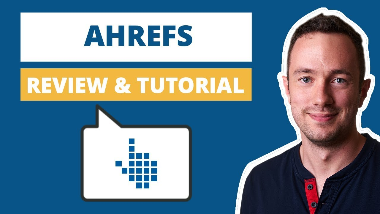 Ahrefs Review & Tutorial (2019)